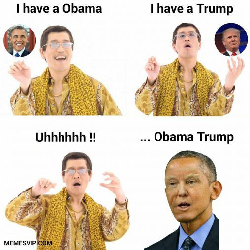 PPAP Mix Barack Obama Donald Trump meme